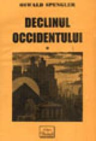 Declinul occidentului vol. I & II - Oswald Spengler
