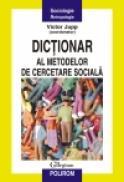 Dictionar al metodelor de cercetare sociala - Victor Jupp (coordonator)