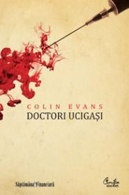 Doctori ucigasi - Colin Evans