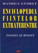 Enciclopedia fiintelor extraterestre - Zooizi si bioizi - Mandics Gyorgy