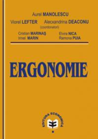 Ergonomie - Viorel Lefter , Aurel Manolescu , Alecxandrina Deaconu