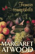 Femeia comestibila  - Margaret Atwood