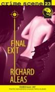 Final exit (crime scene 23) - Richard Aleas