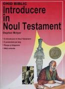 Ghid biblic. Introducere in Noul Testament - Stephen Motyer