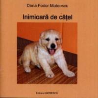 Inimioara de catel - Dana Fodor Mateescu