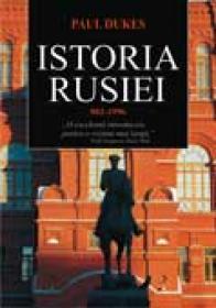 Istoria rusiei 882-1996 - Paul Dukes