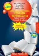 LIMBA SI LITERATURA ROMANA PENTRU EVALUAREA NATIONAL? 2010 NOTIUNI TEORETICE SI VARIANTE DE SUBIECTE CLASA A VIII-A - STOICA, Dumitrita ; PARAIPAN, Luminita ; DOBOS, Mihaela ; ROMAN, Anca Davidoiu