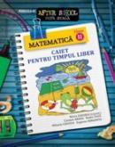 MATEMATICA clasa II. CAIET PENTRU TIMPUL LIBER - SERGENTU, Eugenia ; CRISTEA, Mihaela ; TUFA, Nadia ; ABAZA, Carmen ; ZAHARIA, Maria