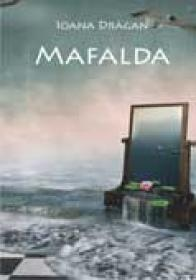 Mafalda - Ioana Dragan