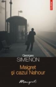 Maigret si cazul Nahour - Georges Simenon
