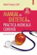 Manual de dietetica in practica medicala curenta - Albert-Francois Creff