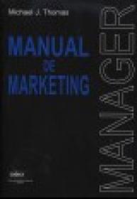 Manual de marketing - MANAGER - Michael J. Thomas