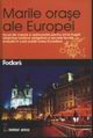 Marile orase ale Europei -