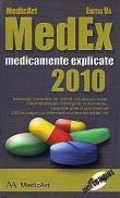 MedEx 2010. Medicamente explicate 2010 - Dr. Marius Negru, Dr. Marius Samoila, Dr. Anghel Laviniu