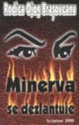 Minerva se dezlantuie - Rodica Ojog-Brasoveanu