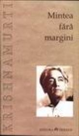 Mintea fara margini - J. Krishnamurti