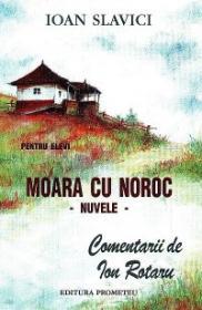 Moara cu noroc - Nuvele - Ioan Slavici