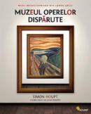 Muzeul operelor disparute - Simon Houpt