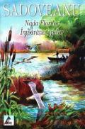 Nada florilor. Imparatia apelor - Mihail Sadoveanu