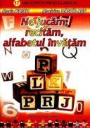 Ne jucam, recitam, alfabetul invatam - Maria Voicu Maricica Dascalasu