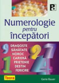 Numerologie pentru incepatori - Gerie Bauer