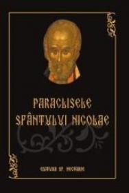 Paraclisele Sfantului Nicolae - ***