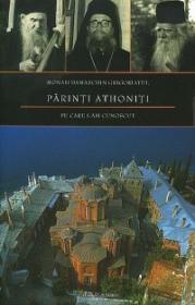 Parinti athoniti pe care i-am cunoscut - Monah Damaschin Grigoriatul