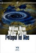 Potopul lui Noe - William Ryan, Walter Pitman