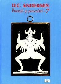 Povesti si povestiri Vol.7 - Andersen Hans Christian