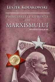 Principalele curente ale marxismului - Vol. II, Varsta de aur - Leszek Kolakowski