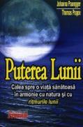 Puterea Lunii - Johanna Paungger, Thomas Poppe