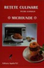 Retete culinare pentru gurmanzi - Microunde - ***