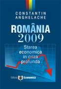 Romania 2009 - starea economica in criza profunda - Constantin Anghelache