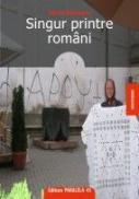 SINGUR PRINTRE ROMANI - PATRASCU, Horia