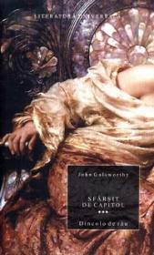 Sfarsit de capitol. Vol.3 - Dincolo de rau - John Galsworthy