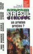 Stresul - un prieten pretios? - Vera F. Birkenbihl