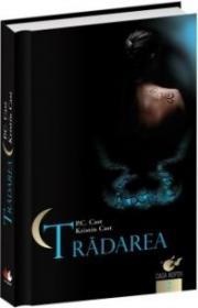 Tradarea - P.c. Cast, Kristin Cast
