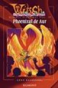 Witch - Phoenixul de Aur -