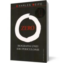 Zero. Biografia unei idei periculoase - Charles Seife