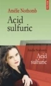 Acid sulfuric - Amelie Nothomb
