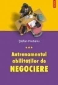Antrenamentul abilitatilor de negociere - Stefan Prutianu