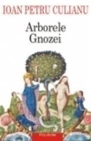 Arborele Gnozei. Editia a II-a - Ioan Petru Culianu