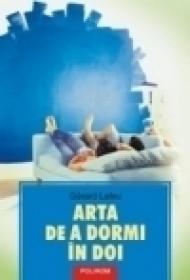 Arta de a dormi in doi - Gerard Leleu