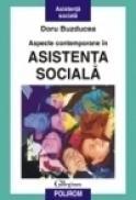 Aspecte contemporane in asistenta sociala - Doru Buzducea
