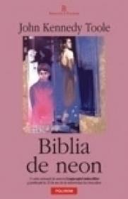 Biblia de neon - John Kennedy Toole