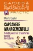 Capcanele managementului - Mark Eppler