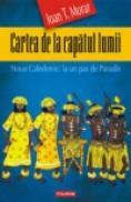 Cartea de la capatul lumii. Noua Caledonie: la un pas de Paradis - Ioan T. Morar