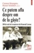 Ce putem afla despre om de la giste? 100 de ani de la nasterea lui Konrad Lorenz - Carmen Strungaru, Rainer Schubert