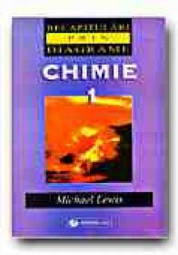 Chimie 1 - LEWIS Michael, Trad. VASILESCU Ileana