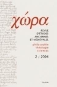 Chora. Revista de studii antice si medievale: filosofie, teologie, stiinte. Nr. 2/ 2004 - ***